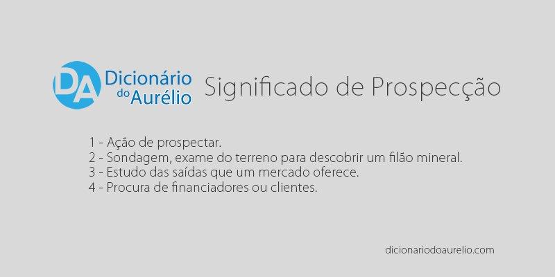 Significado de prospectar - como prospectar clientes