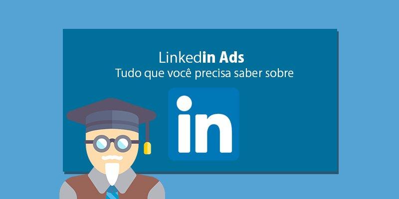 o que e linkedin - como anunciar no linkedin