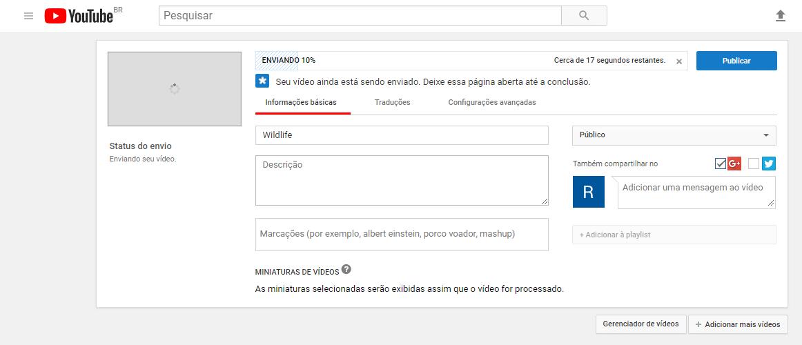 Como postar um vídeo no YouTube - Conclusão