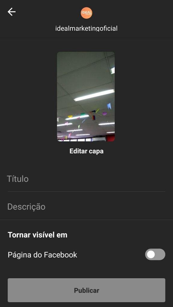 IGTV - passo 4