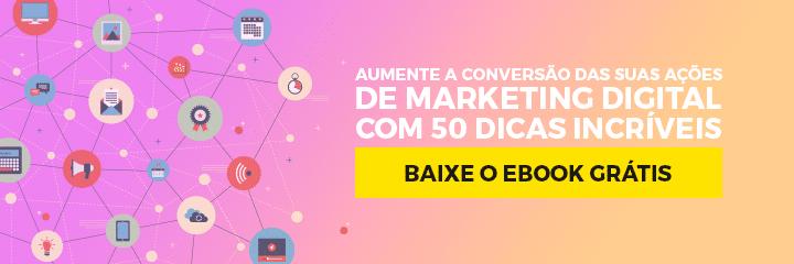 [E-Book Grátis] As 50 dicas mais utilizadas para dar início ao Marketing Digital