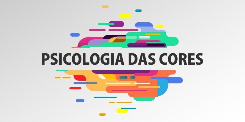 Saiba o que é psicologia das cores