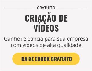 [E-Book Grátis] Como fazer vídeos de qualidade para seu negócio