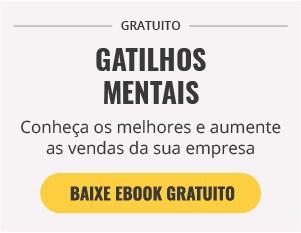 [E-Book Grátis] Os melhores gatilhos mentais para aumentar suas vendas