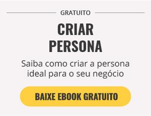 [E-Book Grátis] Saiba como montar sua persona em 6 passos
