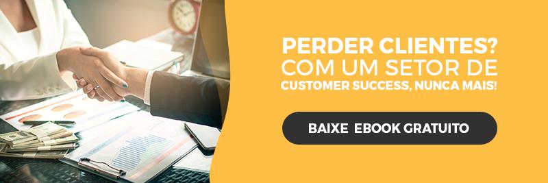[E-Book Grátis] Como iniciar um setor de Customer Success