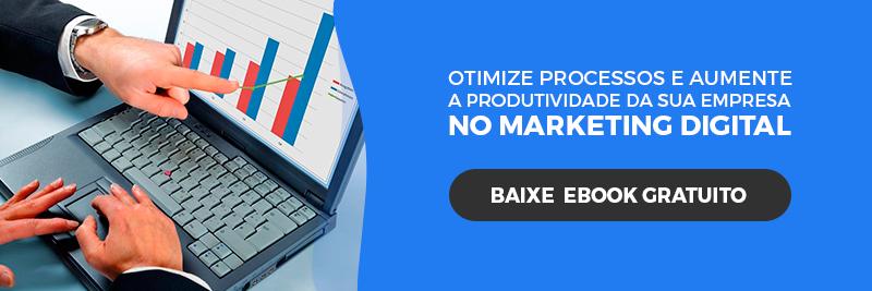 [E-Book Grátis] Como otimizar processos e aumentar a produtividade da sua equipe em ambiente digital