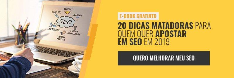 E-book - 20 dicas matadoras para quem quer apostar em SEO em 2019