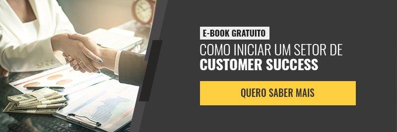 E-book - Como iniciar um setor de customer sucess
