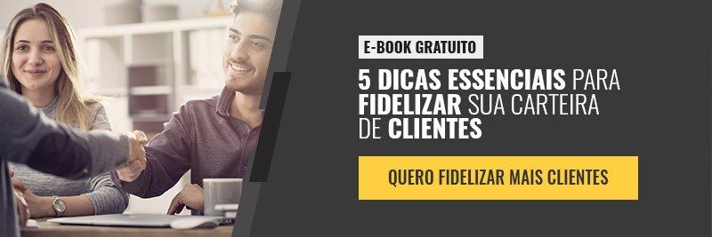 E-book - dicas essenciais para fidelizar sua carteira de clientes