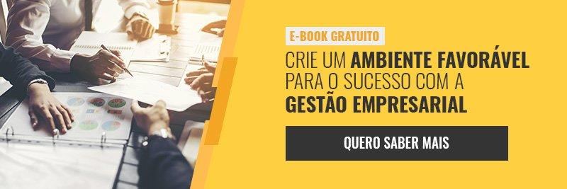 E-book - Crie um ambiente favorável para o sucesso com a gestão empresarial