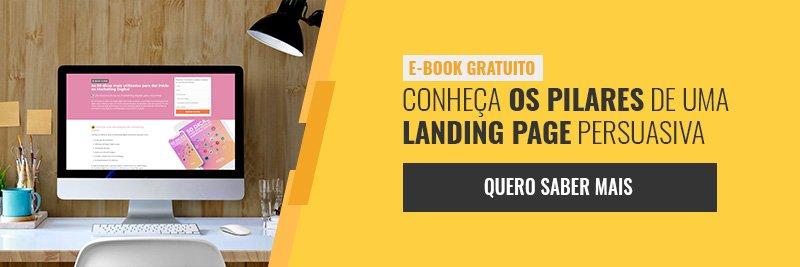 E-book - conheça os pilares de uma landing page persuasiva