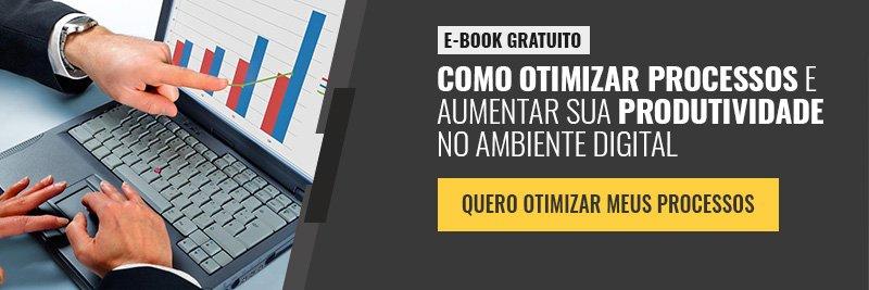 E-book - Como otimizar processos e aumentar produtividade no ambiente digital
