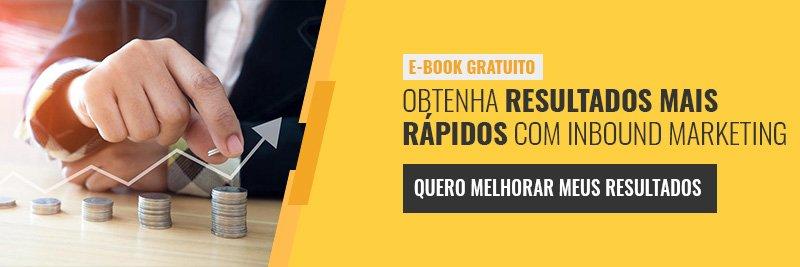 E-book - obtenha resultados mais rápidos com inbound marketing