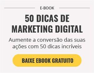 [E-book] 50 dicas para dar início a uma campanha de Marketing Digital