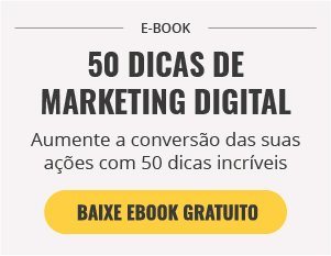 [E-Book] As 50 dicas mais utilizadas para dar início ao Marketing Digital