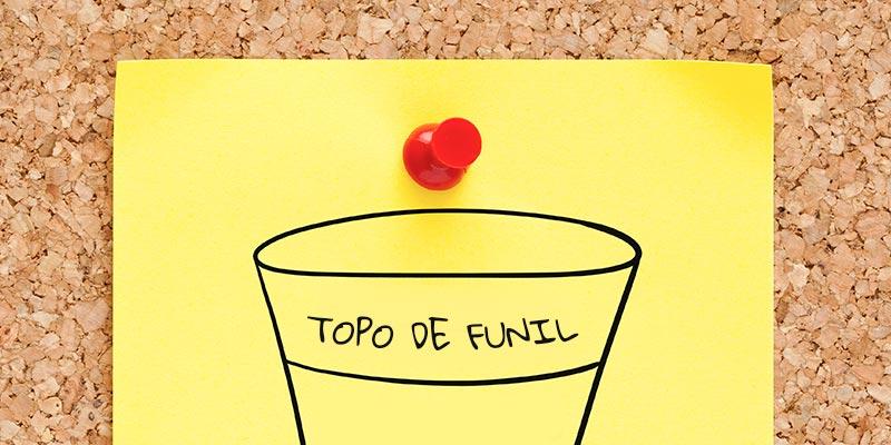 Topo de funil de marketing: saiba criar conteúdo na primeira fase