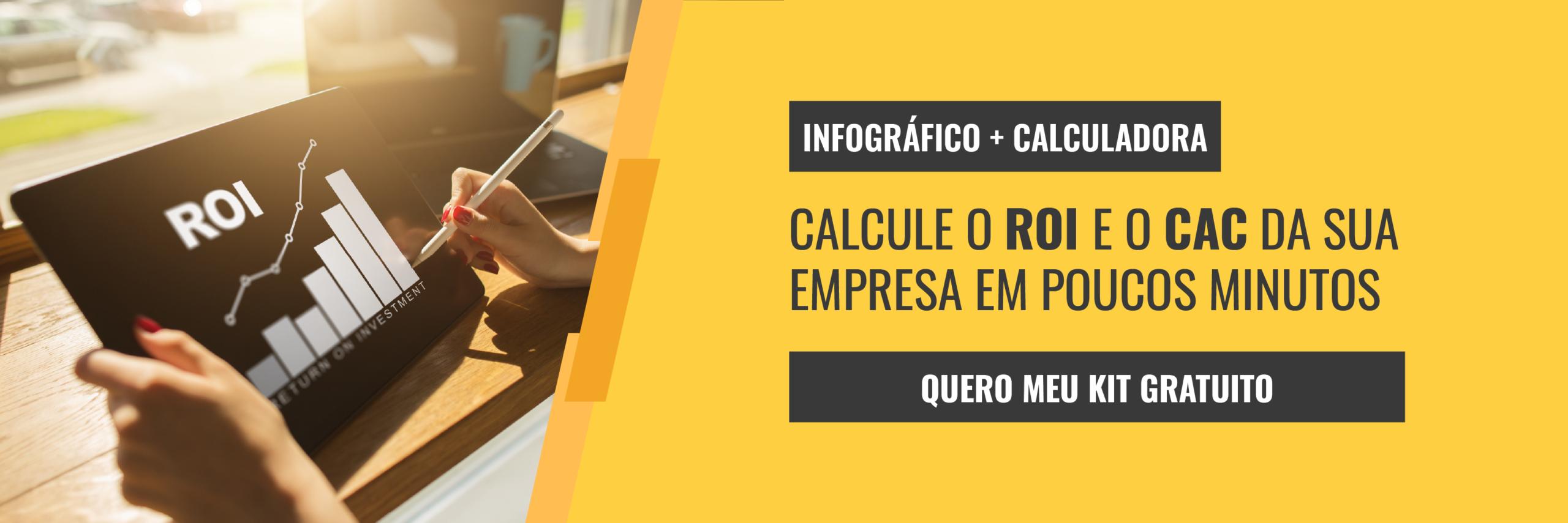 KIT: Infográfico + calculadora de ROI e CAC