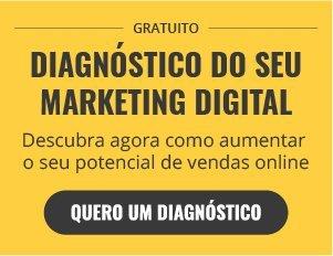 Diagnóstico do seu Marketing Digital