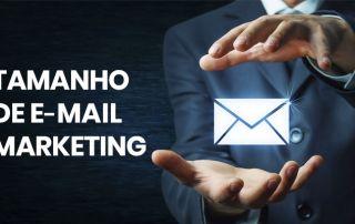Tamanho de E-mail Marketing